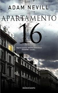 adam nevill, apartamento 16, apartamento16, book, booktrailer, libro, literatura, miedo, minotauro, paginas gratis, terror