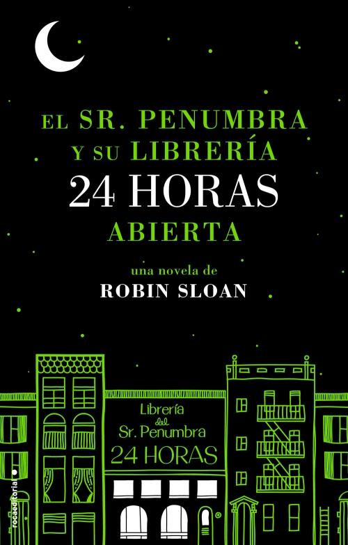 sr penumbra, libreria, 24 horas, robin sloan, libro, reseña, review, book,