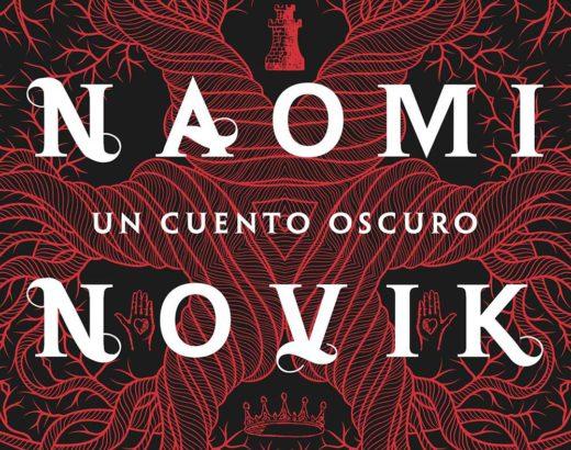 Reseña:  Un Cuento Oscuro de Naomi Novik